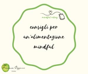 mangiare mindful