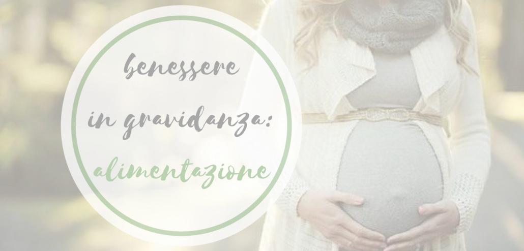 alimentazione primo trimestre di gravidanza